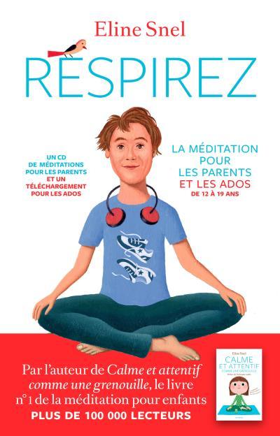 La Méditation Pour les Parents et Leurs Ados